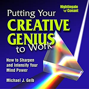 Putting Your Creative Genius to Work Speech