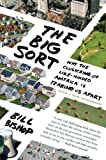 The Big Sort, Rick Bass and Bill Bishop, 0547237723