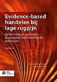 Evidence-Based Handelen Bij Lage Rugpijn : Epidemiologie, Preventie, Diagnostiek, Behandeling en Richtlijnen, van Tulder, M. W. and Koes, B. W., 9036802768