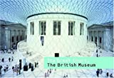 The Great Court at the British Museum, Kenneth Powell, 1857593804