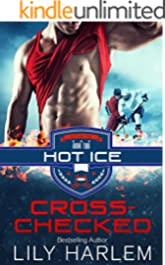 Cross-Checked: Sports Romance (Hot Ice Book 2)