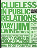 img - for Clueless in Public Relations book / textbook / text book