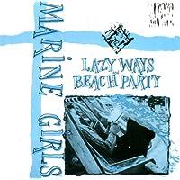 Lazy Ways & Beach Party