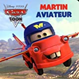 Martin aviateur : Cars Toon