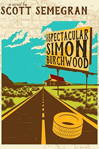 The Spectacular Simon Burchwood (Simon Adventures Book 2)