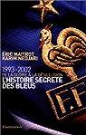 L'histoire secrète des bleus par Maitrot