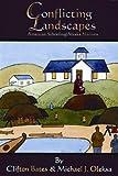 Conflicting Landscapes, Clifton Bates and Michael J. Oleksa, 1578333962