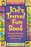 Kid's Travel Fun Book, Loris Theovin Bree and Marlin Bree, 1892147017