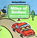 img - for Miles of Smiles!: Backseat Games with Other (American Girl Backpack Books) book / textbook / text book