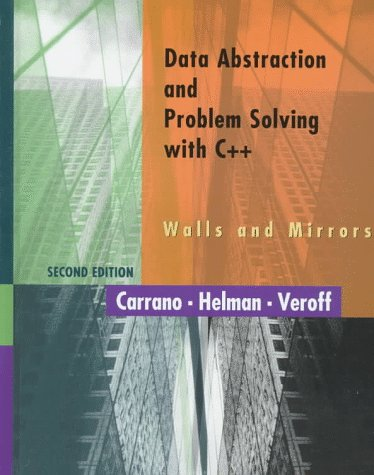 Data Abstraction and Problem Solving With C++: Walls and Mirrors