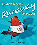 Image of Groundhog's Runaway Shadow