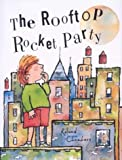 The Rooftop Rocket Party, Roland Chambers, 0761327444