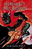 Without Prejudice, Ben R. Games, 141070355X