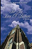 For the Love of Barbara, Frank Robinson-Alcock, 1425991416
