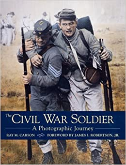 Book The Civil War Soldier: A Photographic Journey