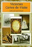 Victorian Cartes-de-Visite, Robin Wichard, Carol Wichard, 0747804338