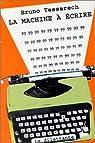 La Machine à écrire par Tessarech