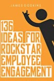 img - for 136 Ideas For Rockstar Employee Engagement book / textbook / text book