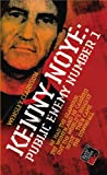 Kenny Noye: Public Enemy No 1 (Blake's True Crime Library)