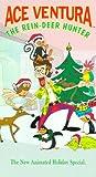 Ace Ventura: Reindeer Hunter [VHS]