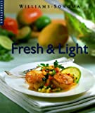 img - for Fresh & Light (Williams-Sonoma Lifestyles , Vol 8) book / textbook / text book