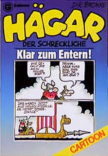 Hägar, der Schreckliche: Klar zum Entern! (Goldmann Cartoon) Taschenbuch – September 2001 Dik Browne Hägar 3442069122 Cartoons