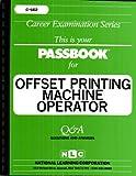 Offset Printing Machine Operator, Jack Rudman, 0837305624