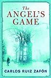 The Angel's Game by Zafon, Carlos Ruiz (2009) Hardcover
