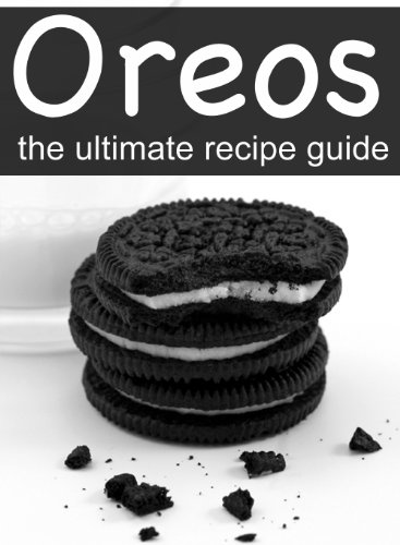 Oreos: The Ultimate Recipe Guide - Delicious & Best Selling Recipes by [Doue, Jonathan]