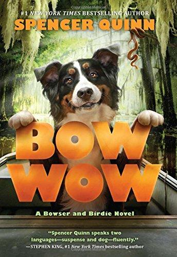 Bow Wow: A Bowser and Birdie Novel PDF ePub ebook