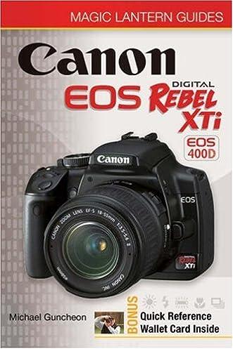 magic lantern guides canon eos digital rebel xti eos 400d michael rh amazon com canon eos 400d camera user guide Canon Rebel XTi