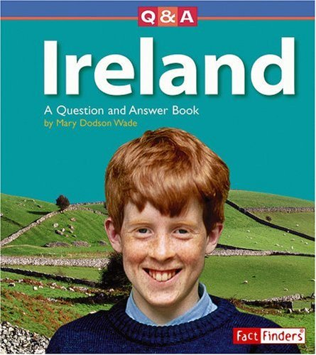 Read Online Ireland: A Question and Answer Book (Questions and Answers: Countries) ebook