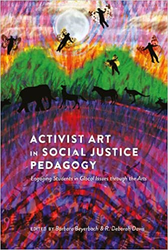 Activist Art in Social Justice Pedagogy: Engaging Students