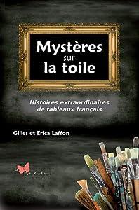 vignette de 'Mystères sur la toile (Erica LAFFON)'