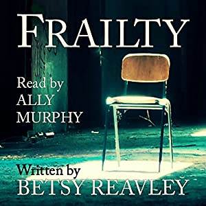 Frailty Audiobook