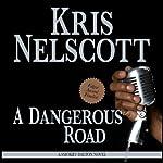 A Dangerous Road: Smokey Dalton, Book 1 | Kris Nelscott