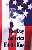The Day America Hit Its Knees, Jocelyn Banks, 1413712703