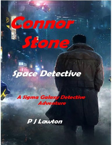 Connor Stone: Space Detective by [Lawton, P.J.]