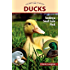 Ducks: Tending a Small-Scale Flock for Pleasure and Profit (Hobby Farms)