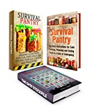 Survival Pantry Box Set: Amazing Guide with Survival Food Ideas With Best Instruction On Food Storage Plus 22 Preppers Supplies You'll Regret Not Having ... Box Set, Preppers Pantry, Prepper Survival)