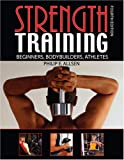 Strength Training : Beginners, Body Builders, Athletes, Allsen, Philip E., 0757527728