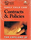 img - for Family Child Care Contracts and Policies: How to Be Businesslike in a Caring Profession, Third Edition, Featuring a CD-ROM with Customizable Worksheets book / textbook / text book
