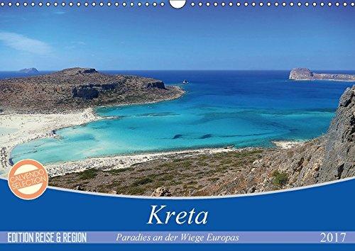 Kreta - Paradies an der Wiege Europas (Wandkalender 2017 DIN A3 quer): Anspruchsvolle Fotografien von Cristina Wilson auf der paradiesischen und ... (Monatskalender, 14 Seiten ) (CALVENDO Orte)