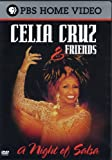 Celia Cruz & Friends - A Night of Salsa