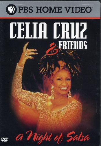 Celia Cruz & Friends - A Night of Salsa by Pbs Paramount