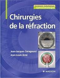 Chirurgies de la réfraction (French Edition)