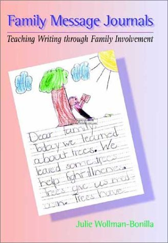 Family Message Journals: Teaching Writing through Family Involvement