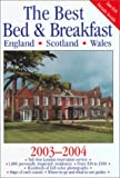 The Best Bed and Breakfast England, Scotland, Wales, 2003-2004, Worldwide Bed and Breakfast Association Staff, 0762724870