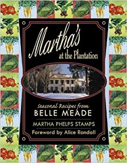 Marthas at the plantation seasonal recipes from belle meade turn on 1 click ordering for this browser forumfinder Gallery