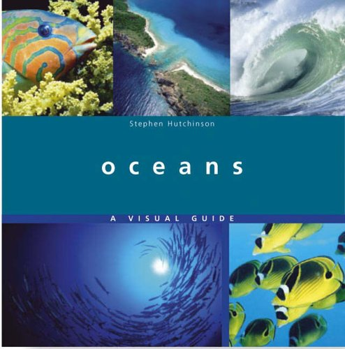 Oceans, a Visual Guide PDF